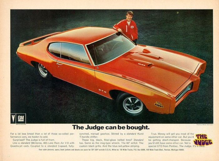 The 1969 Pontiac GTO Judge-- the ultimate American muscle car.