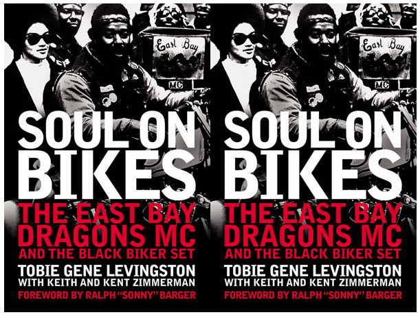 soul on bikes the east bay dragons and the black biker set book