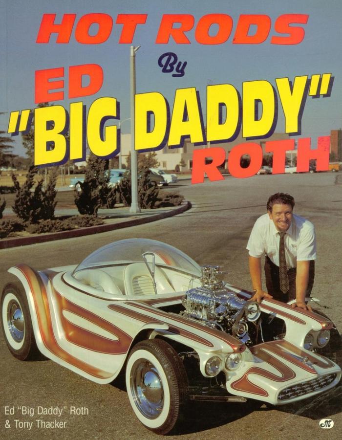 "ED ""BIG DADDY"" ROTH | RAT FINK KING OF SOUTH CALI KUSTOM KAR ..."