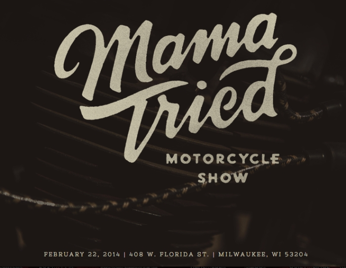 mama tried motorcycle show milwaukee