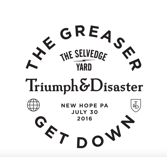 TSY GREASER GET DOWN TRIUMPH AND DISASTER NEW HOPE PA PARTY